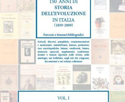 150 anni di storia dell'evoluzione in Italia (vol. I)